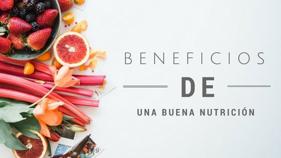Beneficios de una buena nutricion