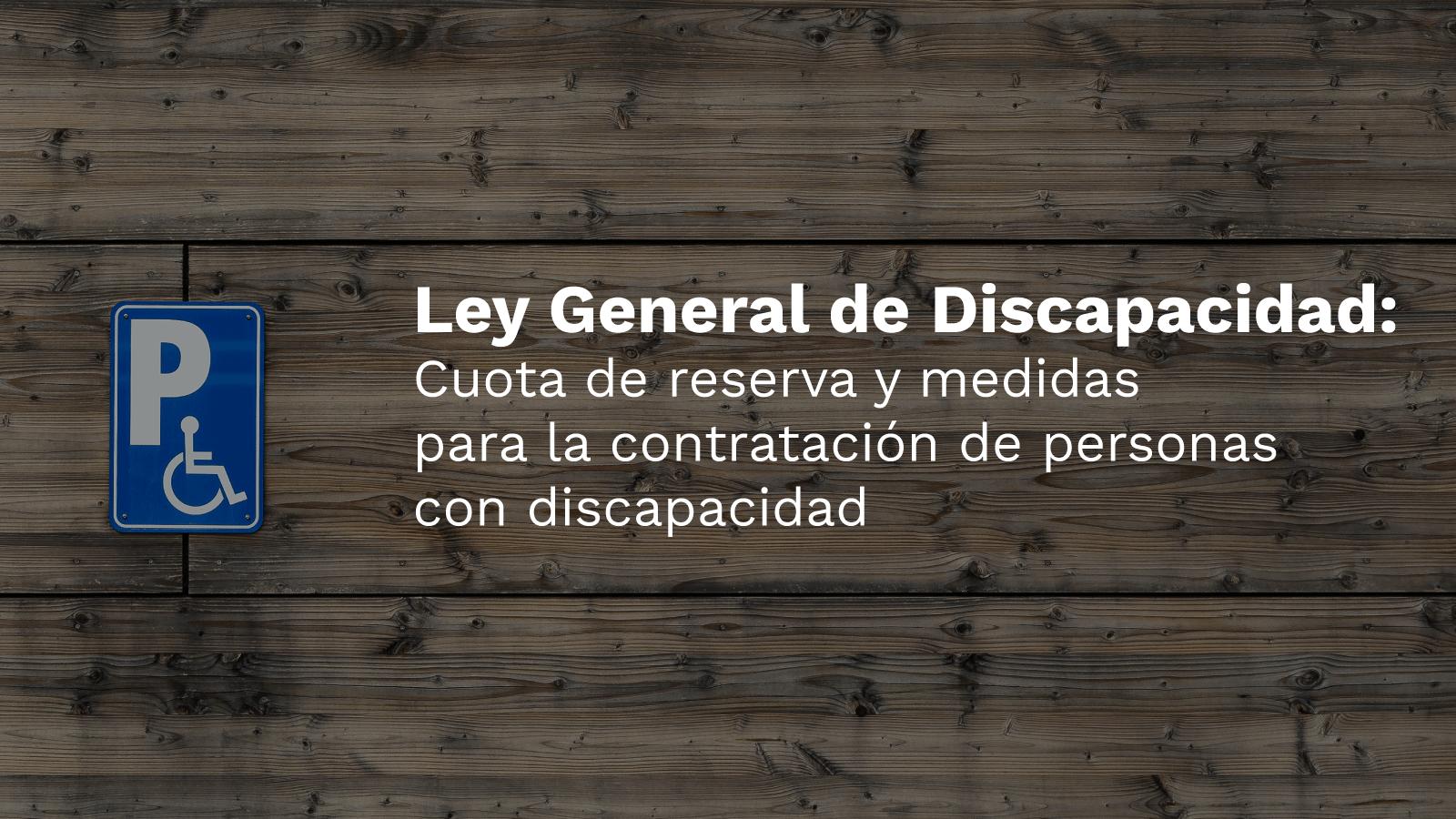 Ley General Discapacidad