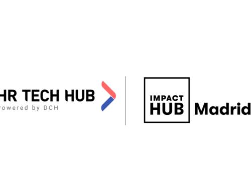 Impact Hub Madrid acogerá al HR Tech Hub, el hub global de tecnología aplicada a Recursos Humanos creado por DCH