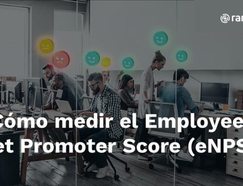 ¿Cómo medir el Employee Net Promoter Score (eNPS)?